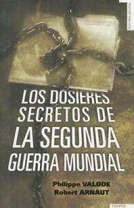 Los-dossieres-secretos-de-la-Segunda-Guerra-Mundial-Spanish-Edition-by-Philip