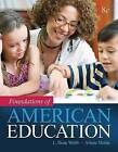 Foundations of American Education, Enhanced Pearson Etext with Loose-Leaf Version -- Access Card Package by L Dean Webb, Arlene Metha (Mixed media product, 2016)