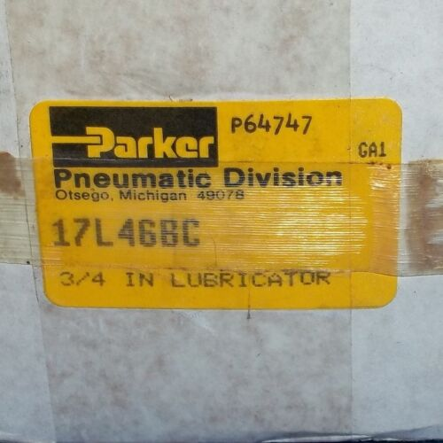 """PARKER 150 PSIG 125°F 3//4/"""" NPT LUBRICATOR 17L46BC *NEW* *PZF*"""