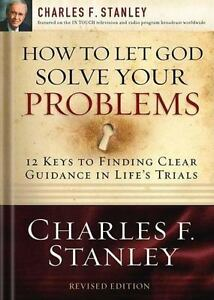 How-to-Let-God-Solve-Your-Problems-12-Keys-for-Finding-Clear-Guidance-in-Life-039-s
