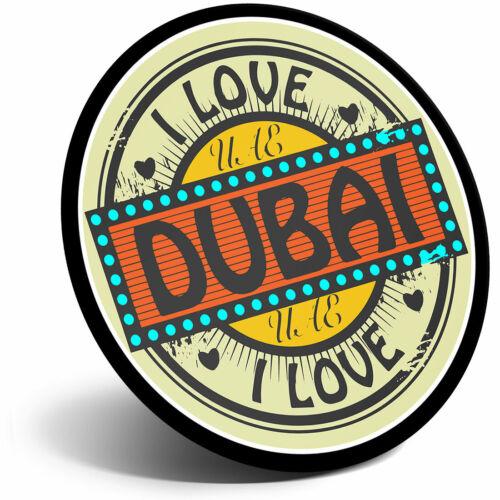 Super Aimant de réfrigérateur-Émirats Arabes Unis I LOVE Dubai Voyage Cool Cadeau #9227