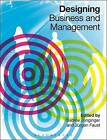 Designing Business and Management by Jurgen Faust (Hardback, 2016)