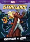 Star-Lord: Knowhere to Run by Chris Adoca Wyatt (Hardback, 2016)