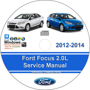 ford focus 2012 to 2014 factory workshop service repair manual