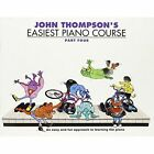 John Thompson's Easiest Piano Course: Part Four (Book And CD) by Music Sales Ltd (Paperback, 2004)