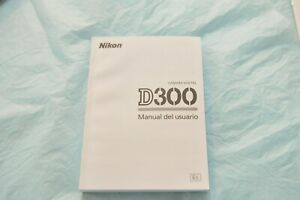 SPANISH-NIKON-ORIGINAL-D300-DIGITAL-CAMERA-OWNERS-INSTRUCTION-MANUAL