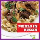 Meals in Russia by R J Bailey (Hardback, 2016)
