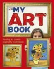 My Art Book by DK (Hardback, 2011)