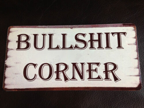 Bull *** corner signe shabby chic style plaque intérieur ou extérieur