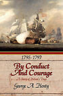 By Conduct and Courage: A Story Of The Days Of Nelson by George A Henty (Paperback, 2011)