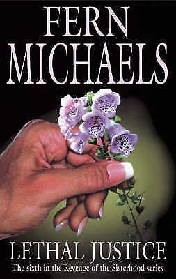 Very Good Michaels, Fern, Lethal Justice (Sisterhood Novels), Hardcover, Book