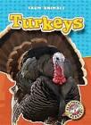 Turkeys by Hollie J Endres (Hardback, 2007)
