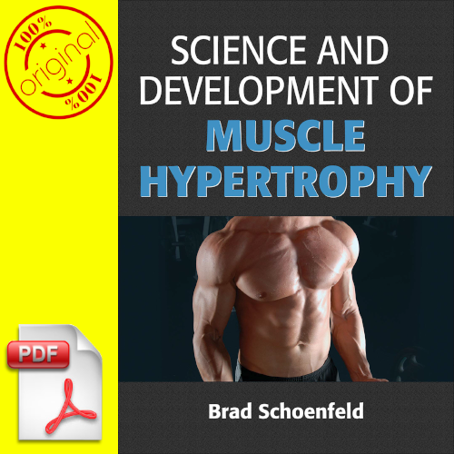 Science and Development of Muscle Hypertrophy P.D.F/eBook/Fast Delivery 2