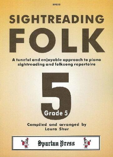 Sightreading Folk Grade 5 5; Traditional Arr Grade SP532 Laura Shur
