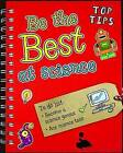 Be the Best at Science by Rebecca Rissman (Paperback, 2013)