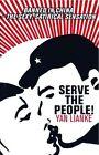 Serve the People! by Yan Lianke (Paperback / softback, 2008)