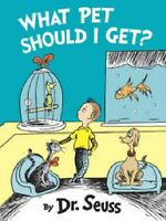 What Pet Should I Get? Dr Seuss Title (2015) Childrens Picture Hb Book Suess