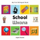 My First Bilingual Book - School by Milet (Board book, 2014)