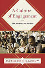 A Culture of Engagement: Law, Religion, and Morality by Cathleen Kaveny (Paperback, 2016)