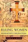 Ruling Women: Queenship and Gender in Anglo-Saxon Literature by Stacy S. Klein (Paperback, 2006)