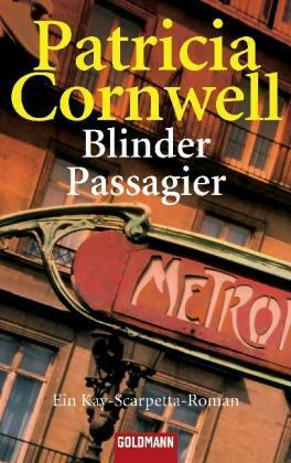 Blinder Passagier von Patricia Cornwell – Ein Kay Scarpetta Roman 10. Fall