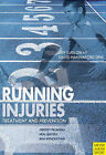 Running Injuries: Treatment and Prevention by Jeff Galloway (Paperback, 2009)