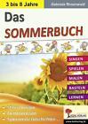 Das Sommerbuch von Gabriela Rosenwald (2016, Taschenbuch)