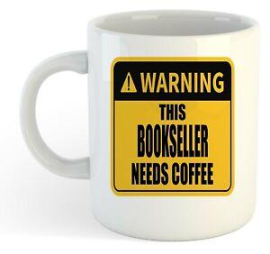 Warning-Esta-Bookseller-Necesita-Cafe-Blanco-Taza-Regalo-Trabajo-Regalo
