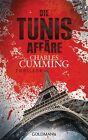 Die Tunis Affäre von Charles Cumming (2014, Klappenbroschur)