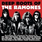 Deep Roots Of The Ramones von Various Artists (2011)