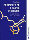 Principles of Organic Synthesis by James M. Coxon, R. O. C. Norman (Paperback, 1993)