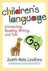 Children's Language: Connecting Reading, Writing, and Talk by Judith Wells Lindfors (Paperback, 2008)