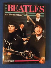 The Beatles - An Illustrated Diary by H.V. Fulpen. Published 1983.