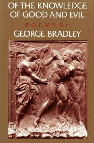 Of the Knowledge of Good and Evil by Bradley, George