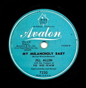 JILL-ALLEN-PEE-WEE-ERWIN-1953-Avalon-7220-My-Melancholy-Baby-Hold-Me-Closer