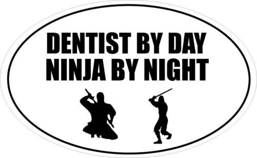 20cm x 12cm Dentiste de jour ninja de nuit Autocollant Vinyle forme ovale