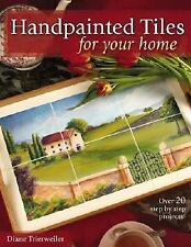 Handpainted Tiles for Your Home-ExLibrary