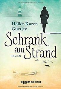 Schrank-am-Strand-von-Gurtler-Heike-Karen-Buch-Zustand-sehr-gut