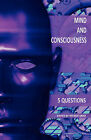 Mind and Consciousness: 5 Questions by Automatic Press Publishing (Paperback / softback, 2009)