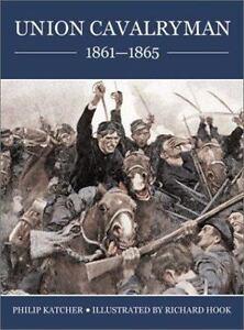 Osprey Publishing  Warrior 13 Union Cavalryman 1861 - 1865