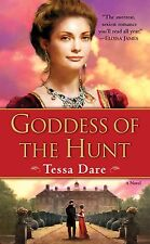 Wanton Dairymaid Trilogy: Goddess of the Hunt 1 by Tessa Dare (2009, Paperback)