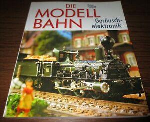 Rainer-Paetzold-Die-Model-Railway-Gerauschelektronik-gt-High