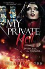 My Private Hell: The Untold Story of a Preacher's Wife by Melissa Cobb (Paperback / softback, 2013)