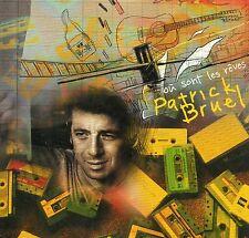 CD CART 1T PATRICK BRUEL  ( OU SONT LES REVES ? ) TRES BON ETAT  DE 2006