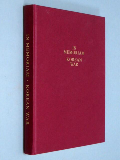 Korea Krieg 1950-1953 in Memoriam-Peter Fisher & Patrick Lohan (2006) Ltd Ed.