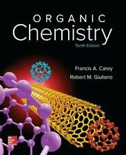 Organic Chemistry by Francis A. Carey and Robert M. Giuliano (2016, Hardcover)