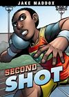 Second Shot by Jake Maddox (Hardback, 2016)