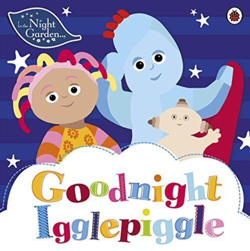 Goodnight Igglepiggle NEW BOOK In the Night Garden