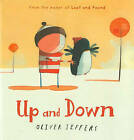 Up and Down by Oliver Jeffers (Hardback)