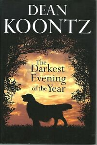 The-Darkest-Evening-of-the-Year-Dean-Koontz-HC-2007-Bantam-Books